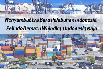 Pelindo Bersatu, Indonesia Maju